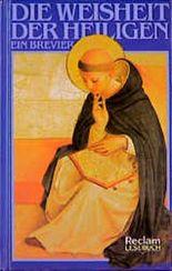 Die Weisheit der Heiligen