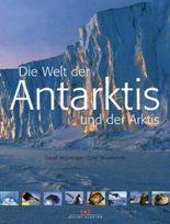 Die Welt der Antarktis und der Arktis