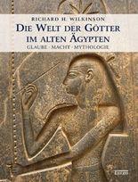 Die Welt der Götter im alten Ägypten