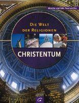 Die Welt der Religionen - Christentum