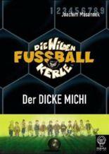 Die Wilden Fußballkerle - Der Dicke Michi