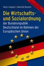 Die Wirtschafts- und Sozialordnung der Bundesrepublik Deutschland