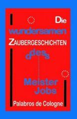 Die wundersamen Zaubergeschichten des Meister Jobs