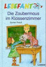 Die Zaubermaus im Klassenzimmer