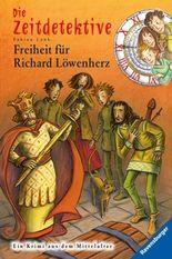 Die Zeitdetektive - Freiheit für Richard Löwenherz