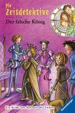 Die Zeitdetektive - Der falsche König