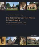 Die Zisterzienser und ihre Klöster in Brandenburg
