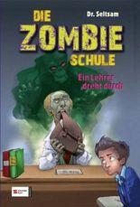 Die Zombie-Schule, Band 03