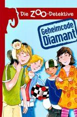 Die Zoo-Detektive - Geheimcode Diamant