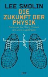 Die Zukunft der Physik