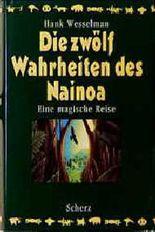 Die zwölf Wahrheiten des Nainoa