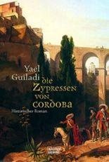 Die Zypressen von Cordoba