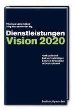 Dienstleistungen: Vision 2020