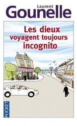 Dieu voyage toujours incognito