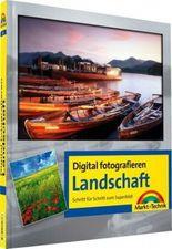 Digital fotografieren / Landschaft