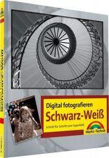 Digital fotografieren / Schwarz-Weiß