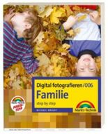 Digital fotografieren /Familie