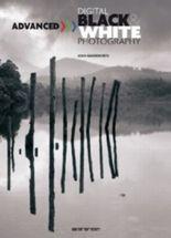 Digitale Fotografie für Fortgeschrittene - Schwarz /Weiss