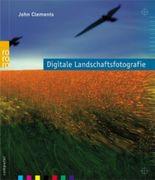 Digitale Landschaftsfotografie