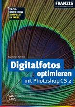 Digitalfotos optimieren mit Photoshop CS 2, m. CD-ROM