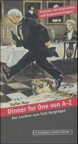 Dinner for One von A - Z