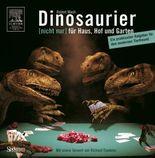 Dinosaurier [nicht nur] für Haus, Hof und Garten