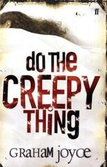 Do the Creepy Thing
