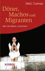 Döner, Machos und Migranten