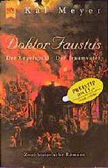 Doktor Faustus Trilogie Band 1 und 2