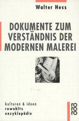 Dokumente zum Verständnis der modernen Malerei
