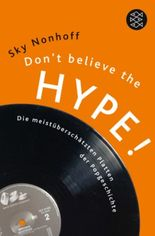 Don't Believe the Hype!
