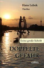 DOPPELTE GEFAHR - Extra große Schrift