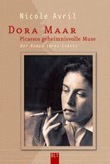 Dora Maar - Picassos geheimnisvolle Muse