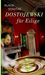 Dostojewski für Eilige
