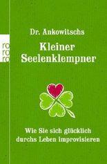 Dr. Ankowitschs Kleiner Seelenklempner