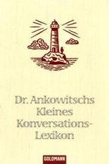 Dr. Ankowitschs Kleines Konversationslexikon