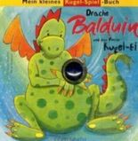 Drache Balduin und das freche Kugel-Ei