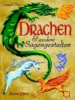 Drachen und andere Sagengestalten
