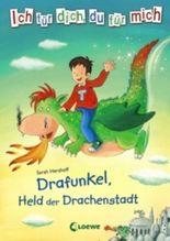Drafunkel, Held der Drachenstadt