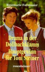 Drama in der Dollbachklamm /Hauptgewinn für Toni Steiner