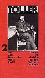 Dramen und Gedichte aus dem Gefängnis 1918-1924