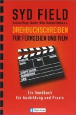 Drehbuchschreiben für Fernsehen und Film