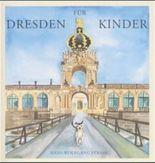 Dresden für Kinder