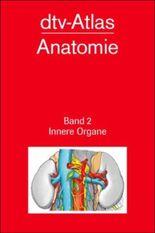 dtv-Atlas Anatomie. Taschenatlas der Anatomie. Tl.2