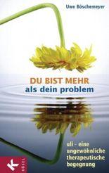 Du bist mehr als dein Problem
