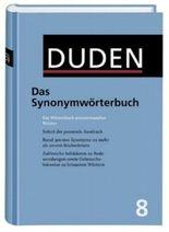 Duden 08. Das Synonymwörterbuch. Ein Wörterbuch sinnverwandter Wörter