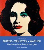 Dürer - Van Dyck - Warhol