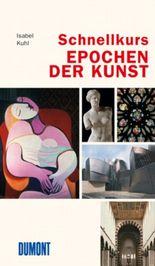 DuMont Schnellkurs Epochen der Kunst