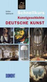 DuMont Schnellkurs Kunstgeschichte - Deutsche Kunst
