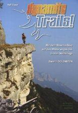 Dynamite Trails. Bd.1